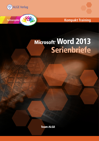 Serienbrief in Word 2013